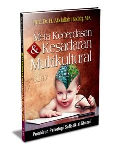 meta kecerdasan dan kesadaran multikultural prof. dr. h. abdullah hadziq, ma.